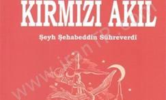 رساله عقل سرخ سهروردی به زبان ترکی استانبولی ترجمه شد