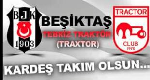 باشگاه تراکتور و بشیکتاش ترکیه توافق نامه امضا کردند